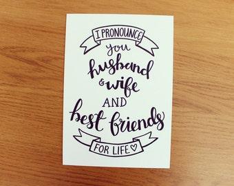 I Pronounce You Husband & Wife A5 Print
