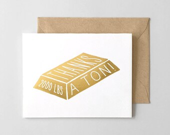 Thanks A Ton Foil Stamped Thank You Card