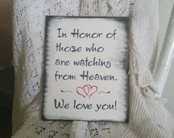 wedding remembrance sign/in honor of those who are watching from heaven/memorial sign/heaven/Wood vintage gift in memory of