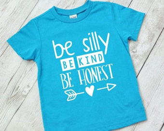 Be silly be kind shirt for kids, kids kindness shirt, be happy shirt, kind kid shirt, be silly shirt