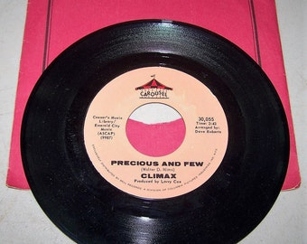 """1970's Hit 45 rpm Record By Climax """"Precious And Few"""""""