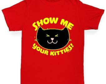 Girl's Show Me Your Kitties! T-Shirt