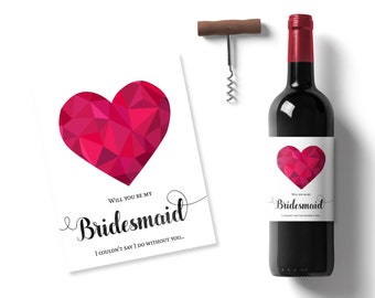 will you be my bridesmaid gift, best friend bridesmaid ask, wine bottle label, bridesmaid invite, heart wine label, maid of honor gift idea