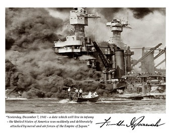 President Franklin D. Roosevelt Pearl Harbor Quote With Facsimile Autograph - 8X10 or 11X14 Photo (PQ-001)