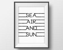 Summer quote printable Sea air and sun quote print Nautical print Black and write print Tropical art Typography wall art Scandinavian print
