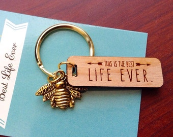 Busy Bee The Best Life Ever Keychain