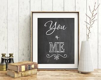 Love print black and white print You Me wall art print Printable wedding sing print inspirational print Motivational love quotes gift poster