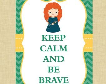 Brave Keep Calm Art