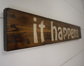 "Forest Gump inspired ""it happens"" wood sign / Bubba Gump / Distressed Wood Sign / Movie Prop"