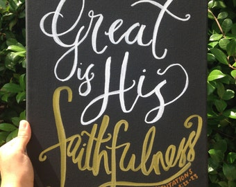 Great is His faithfulness Canvas