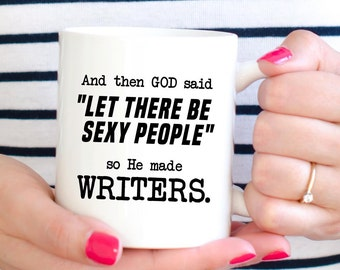 Funny Writer Coffee Mug, Gift for Writers and Authors (M288)