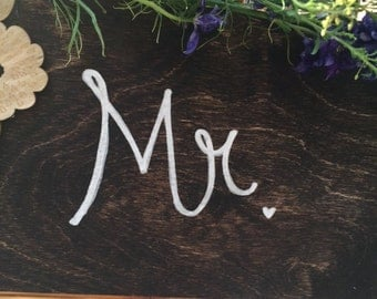 Mr. Wooden Wedding Chair Sign