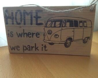 Home/Campervan Wooden Sign
