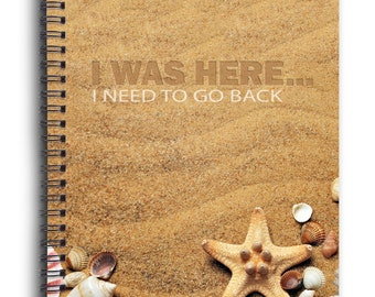 Spiral Notebook - I Was Here