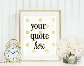 Customized Quote customizable Kate Spade inspired Printable Poster Downloadable Instant Decor Wall Art personalized modern Design Typography