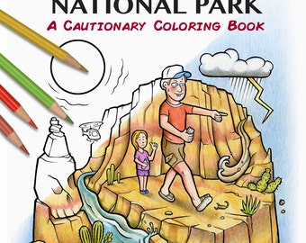 Grand Canyon National Park - A Cautionary Coloring Book