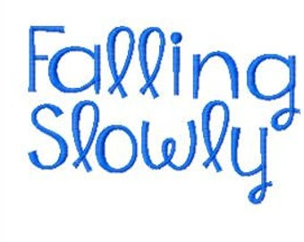 Buy 2, Get 1 Free, Falling Slowly Embroidery Font, Instant Download, PES format