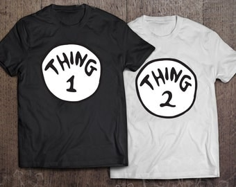 Thing 1 and Thing 2 - Thing shirts - best couples shirts - unisex t-shirt - gift for couples - couples apparels