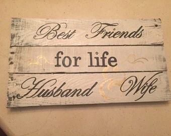 Best friends for life husband and wife sign
