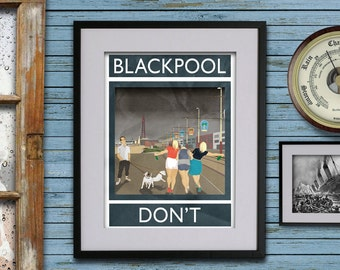 Blackpool: Don't - A3 Rubbish Seaside Print (signed and dated)