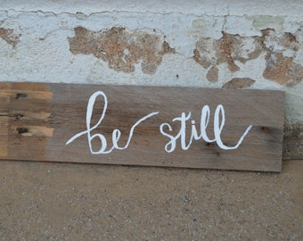 Be Still Hand-Painted Wood Sign