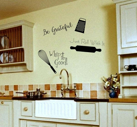 Be Grateful Kitchen Art: Be Grateful Just Roll With It Whip It Good Kitchen Sayings