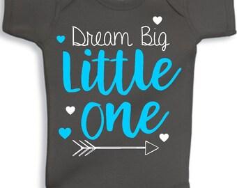 Dream Big Little one - baby boy - baby girl - toddler - baby gift