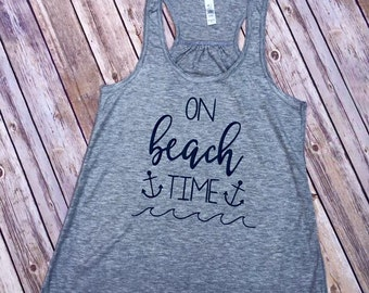 On Beach Time Tank Top, summer, vacation, girls trip