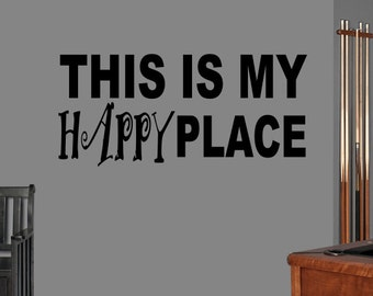 This is my Happy Place Vinyl Wall Art ~ HAPPY001
