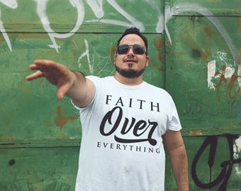 Faith Over Everything Crew Neck Tee, Sizes S-3XL, 2 Colors to Choose From, Christian tees