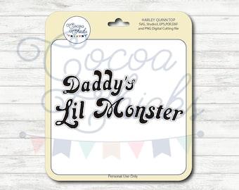 Harley Quinn / Harley Quinn SVG file / Daddy Little Monster /Suicide Squad / SVG Cutting Files / svg, dxf, studio3, eps, pdf, png / Digital
