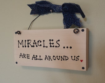 Wall art -  Miracles are all around us