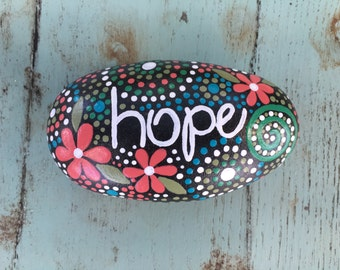 Inspirational river rock, hand painted rock, hand painted stone, faith, hope, inspiring, encouragement, river rock art, rock art, stone art