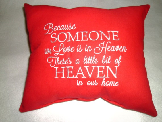 Pillow, Heaven, Red, Because someone We Love Is In Heaven,  Monogram Pillow, Relious Pillow