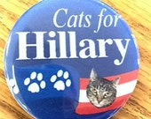 TAbby Cats  for Hillary - President button