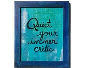 Quiet Your Inner Critic -...