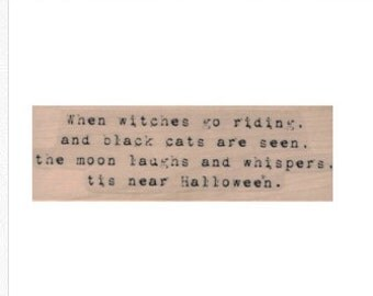 rubber stamp Halloween witch witches go riding   quote stamps  number 19907 stamping supplies