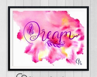 Nursery Printable Art • Dream • Inspirational • Watercolor Painting • Hand Lettered • Instant Download • Pink and Blue Both Included!