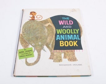 The Wild And Wooly Animal Book by Nita Jonas - Vintage Picture Book