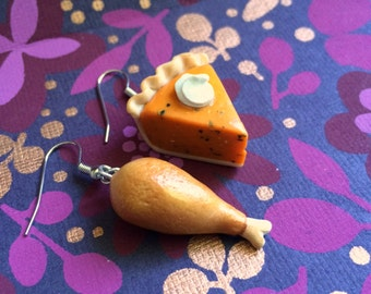 Thanksgiving Earrings. Turkey Drumsticks and Pumpkin Pie Earrings.
