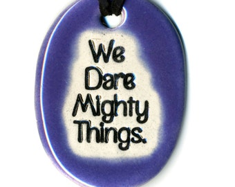 We Dare Mighty Things Ceramic Necklace in Purple