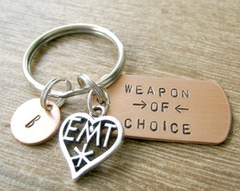 EMT Keychain, Weapon of Choice, Emergency Medical Technician keychain, EMT gift, paramedic gift, optional personalized initial disc