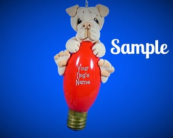 Blonde / Light Cream Chinese Shar Pei dog Christmas Holidays Light Bulb Ornament Sally's Bits of Clay PERSONALIZED FREE with your dog's name