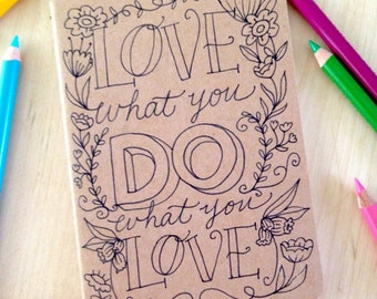 Custom Sketchbook Cute Notebook Inspirational Quote Coloring DIY Illustrated Hand Lettering OOAK Made to Order
