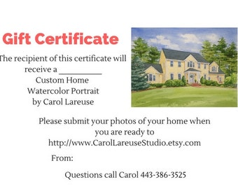 Gift Certificate for a Custom Home Watercolor Portrait.