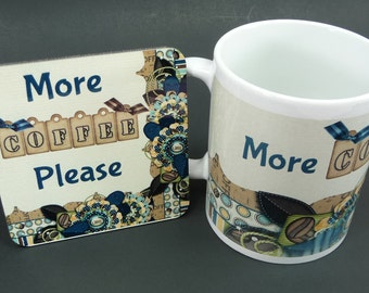 MORE COFFEE PLEASE Mug Coaster Matching Gift Set Office Party Coworker Mom Dad Friend Hot Cocoa Chocolate Tea