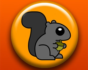 Squirrel - Button / Magnet / Bottle Opener / Pocket Mirror / Keychain - Sick On Sin