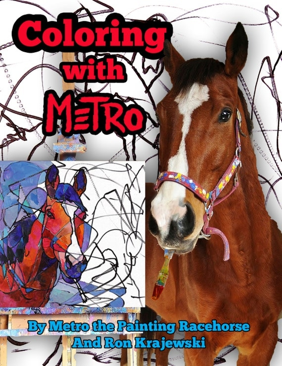 Coloring with Metro Book autographed by Metro the Painting Racehorse
