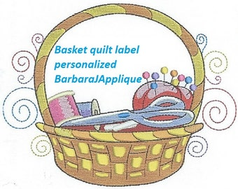 BASKET Quilt Label  machine embroidered