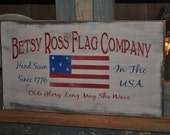 "Primitive Betsy Ross American Flag Wood Sign Lg 20"" Long Rustic Folk Art Home Decor"